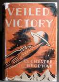 Veiled Victory Signed 1st Edition 1941 Dorrence Co NY