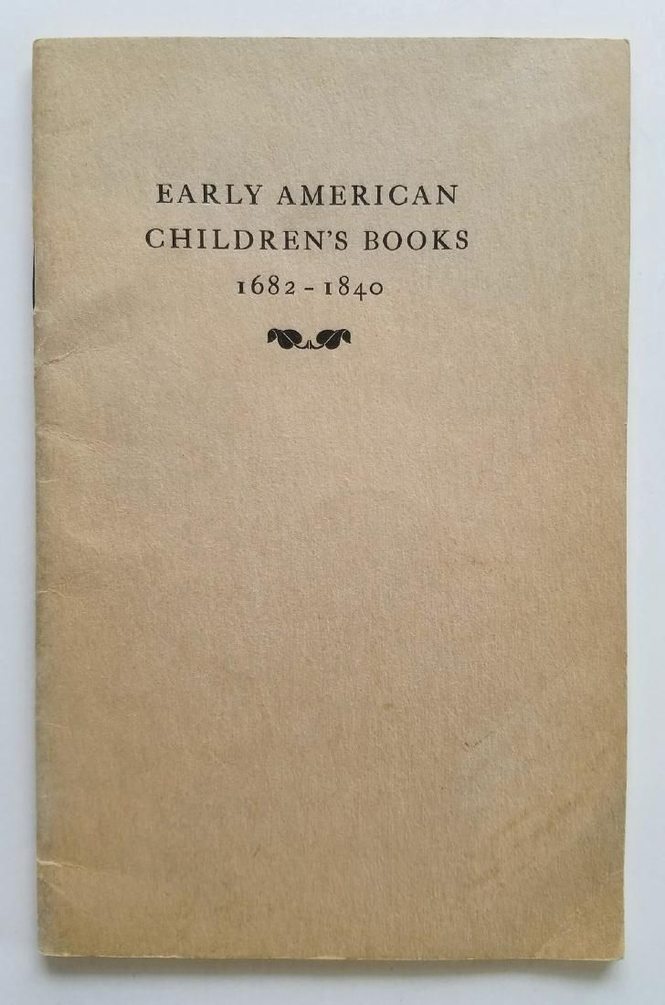 Early American Children's Books 1682-1840 Signed
