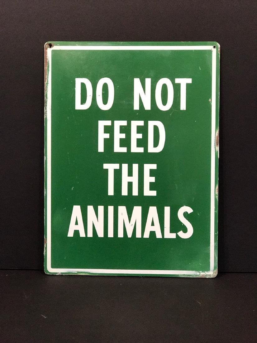 DO NOT FEED THE ANIMALS Sign, mid-20th c