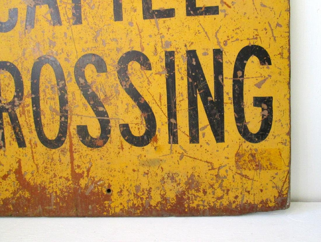 """""""CATTLE CROSSING"""" Sign - 5"""