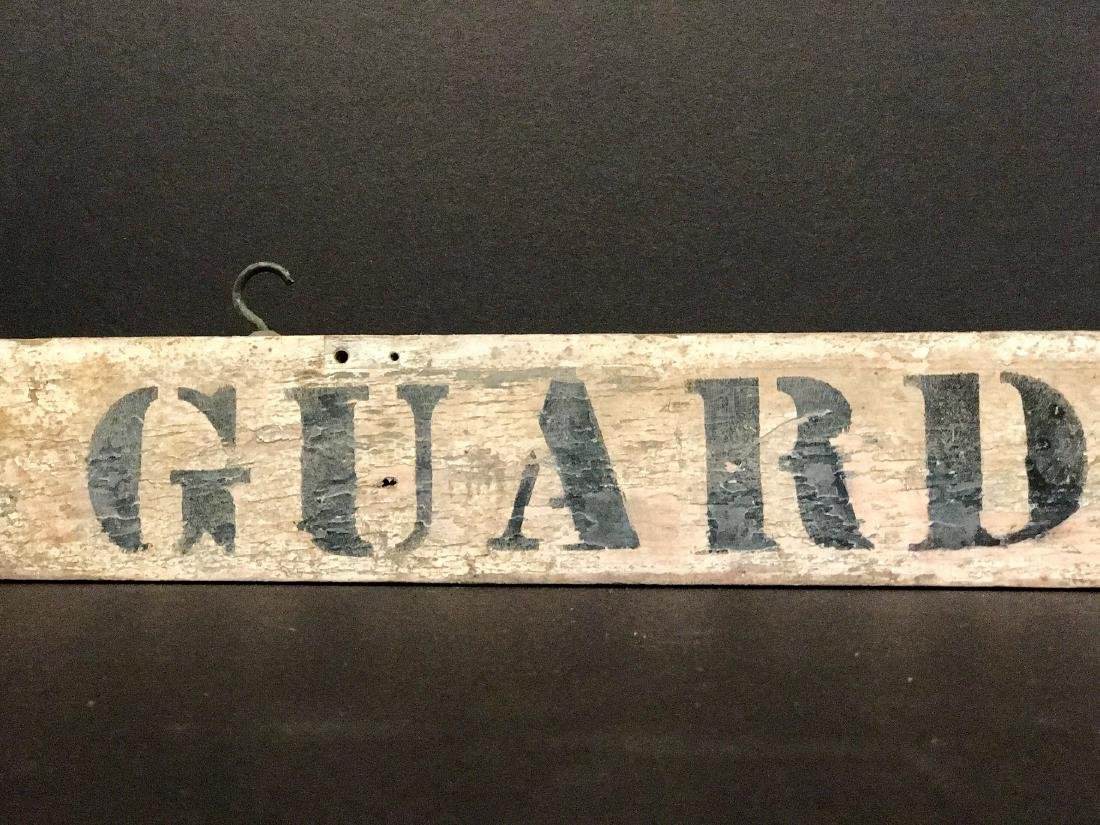 GUARD ON DUTY Sign, Early 20th C - 2