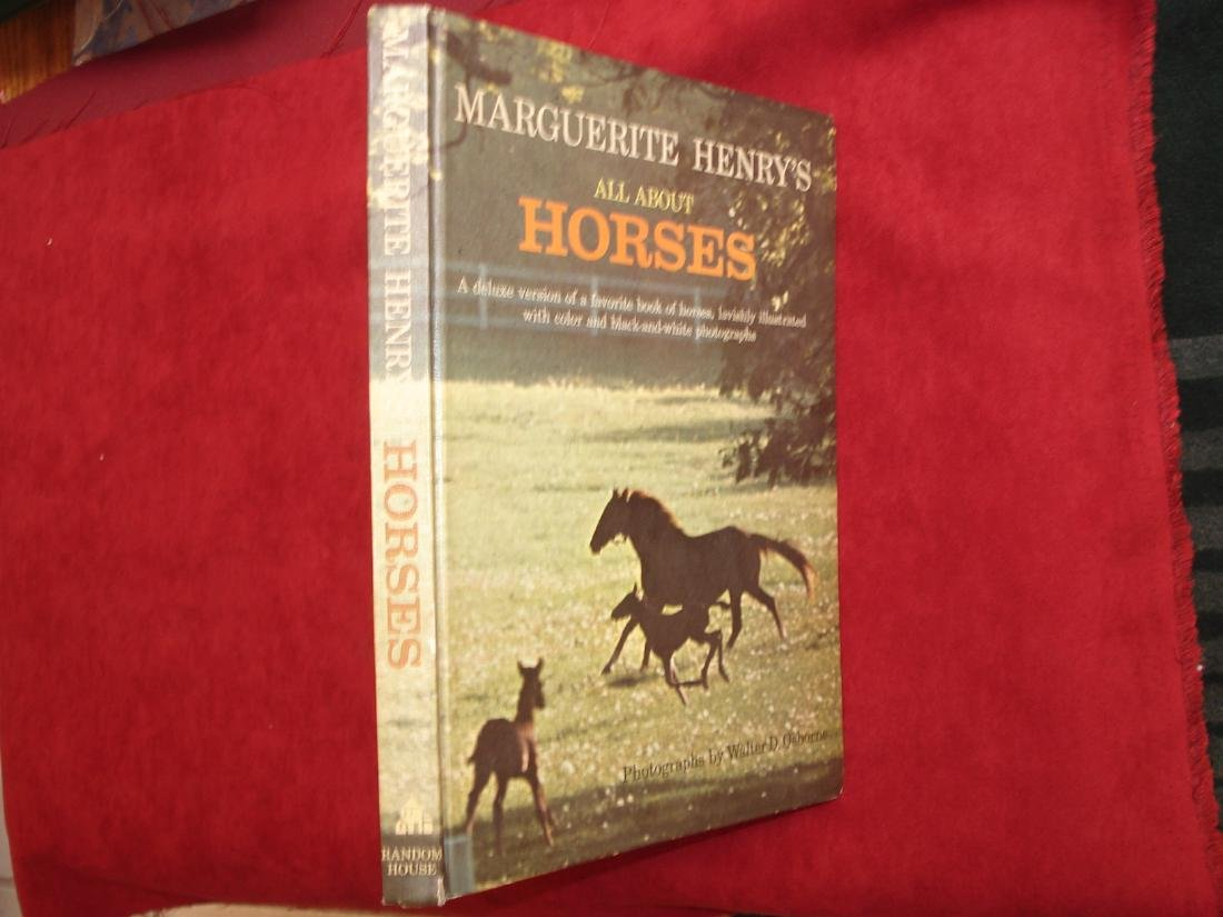 Marguerite Henry's All About Horses.