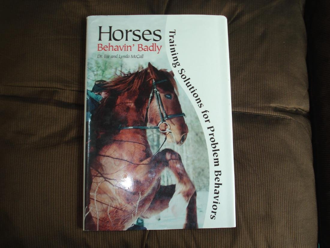 Horses Behavin' Badly Training Solutions Problem Horses