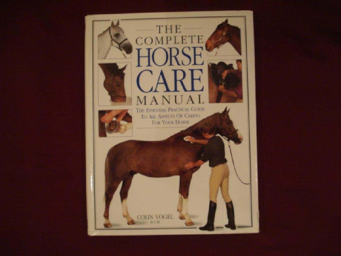 Complete Horse Care Manual Essential Practical Guide