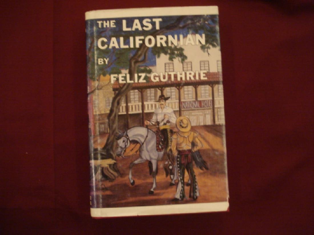 The Last Californian. Signed by the author.