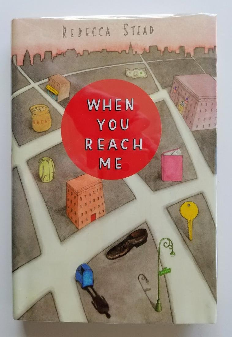 Newbery Award, When You Reach Me, Signed.