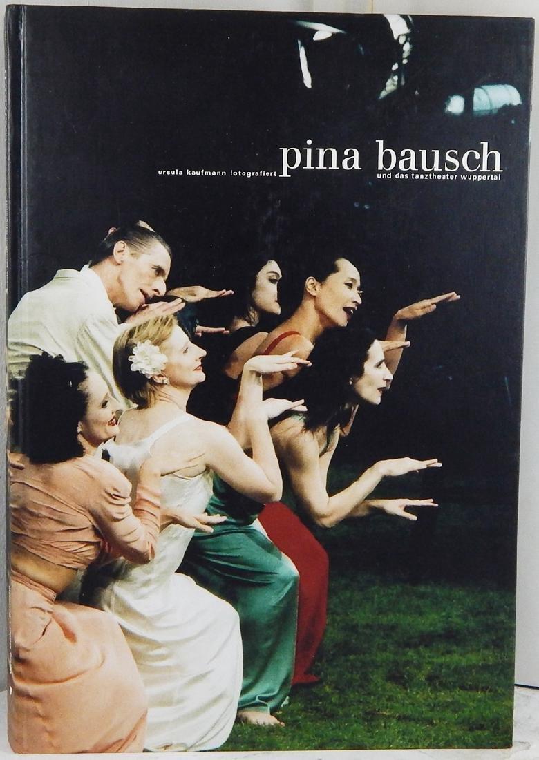 Pina Bausch - und das tanztheater wuppertal