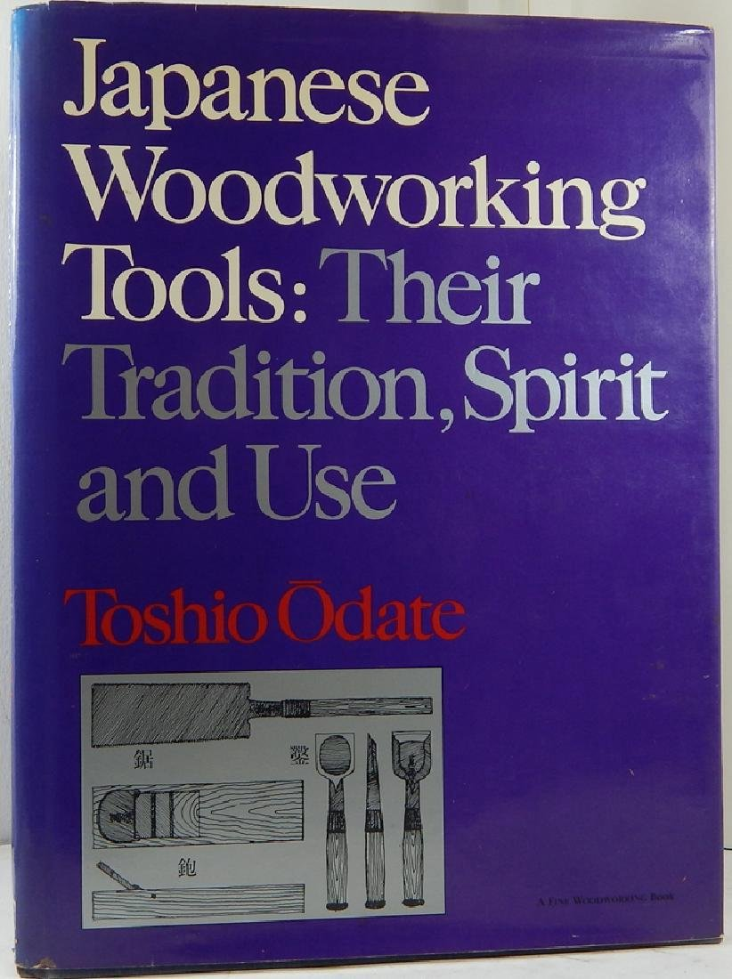 Japanese Woodworking Tools: Their Tradition Signed