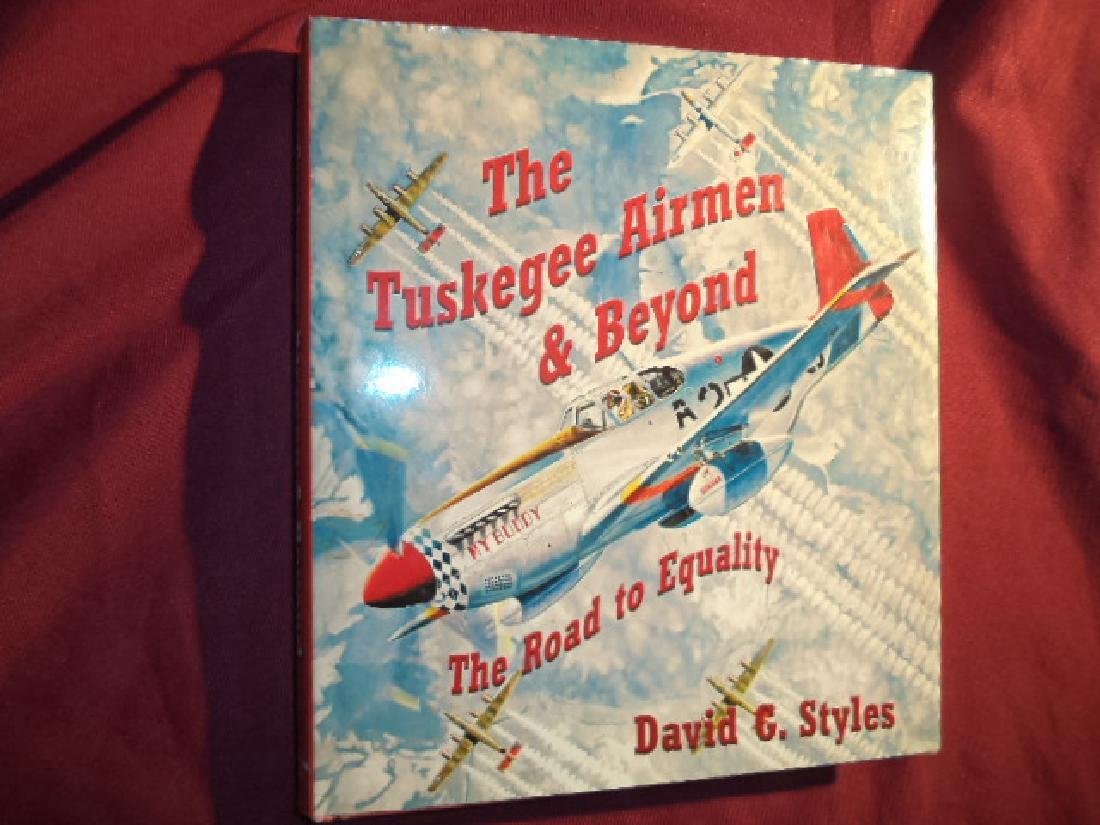 The Tuskegee Airmen & Beyond. Signed by 5 members