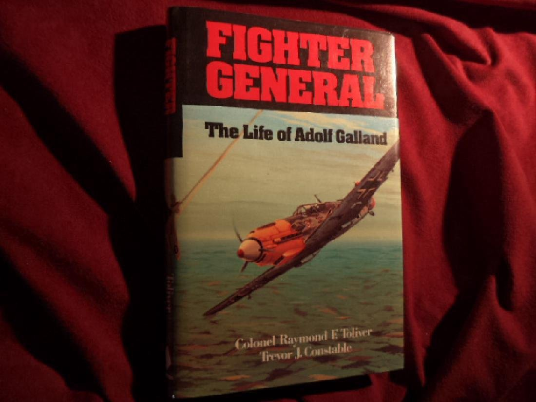 Fighter General Signed by authors Life of Adolf Galland