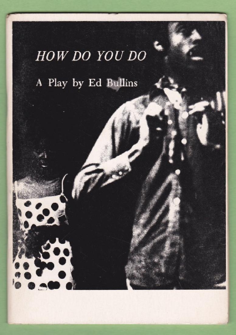 Bullins, Ed How Do You Do: a Nonsense Drama