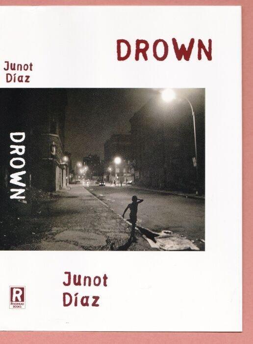 Diaz, Junot Drown (stories)
