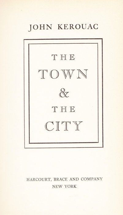 Kerouac, John (Jack) The Town and the City