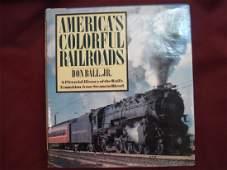 America's Colorful Railroads Pictorial History Rail