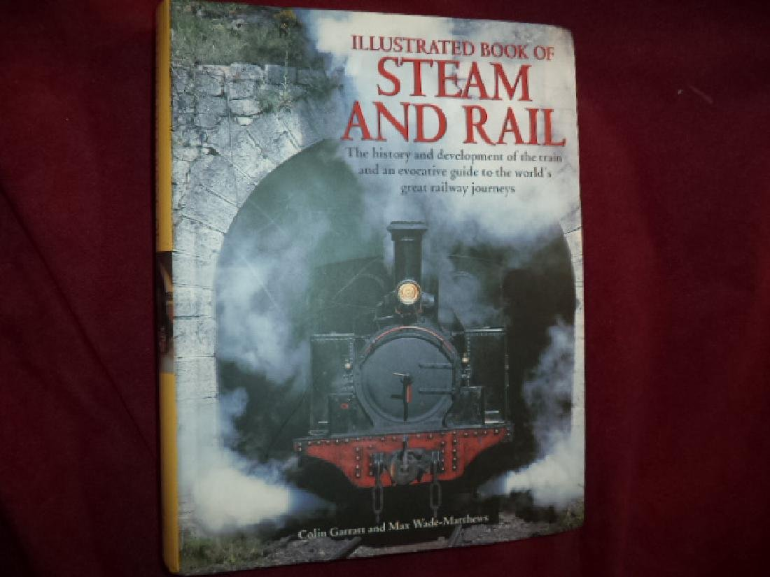 Illustrated Book Steam and Rail History and Development