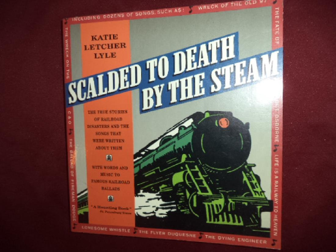 Scalded To Death By Steam, Stories Railroad Disasters