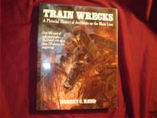 Train Wrecks Pictorial History Accidents on Main Line