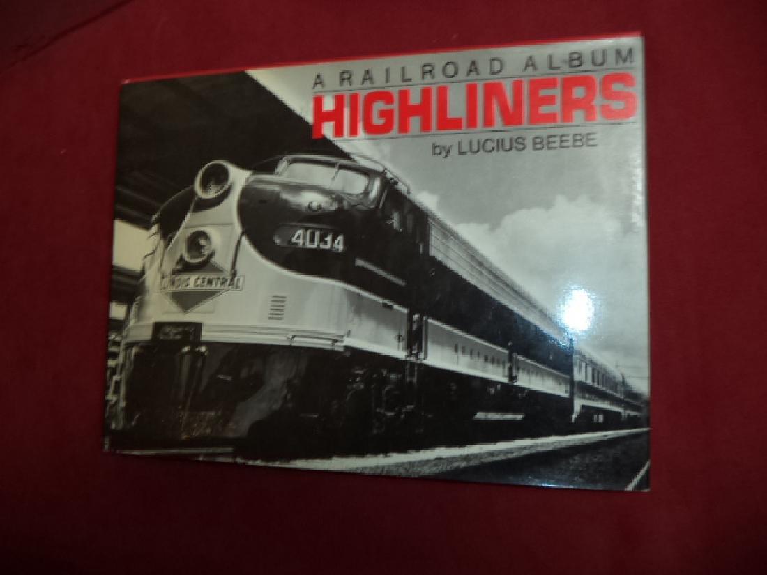 Highliners. A Railroad Album.