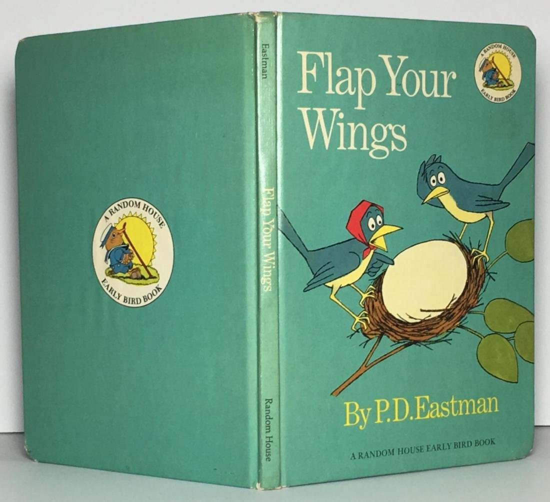 Flap Your Wings P. D. Eastman
