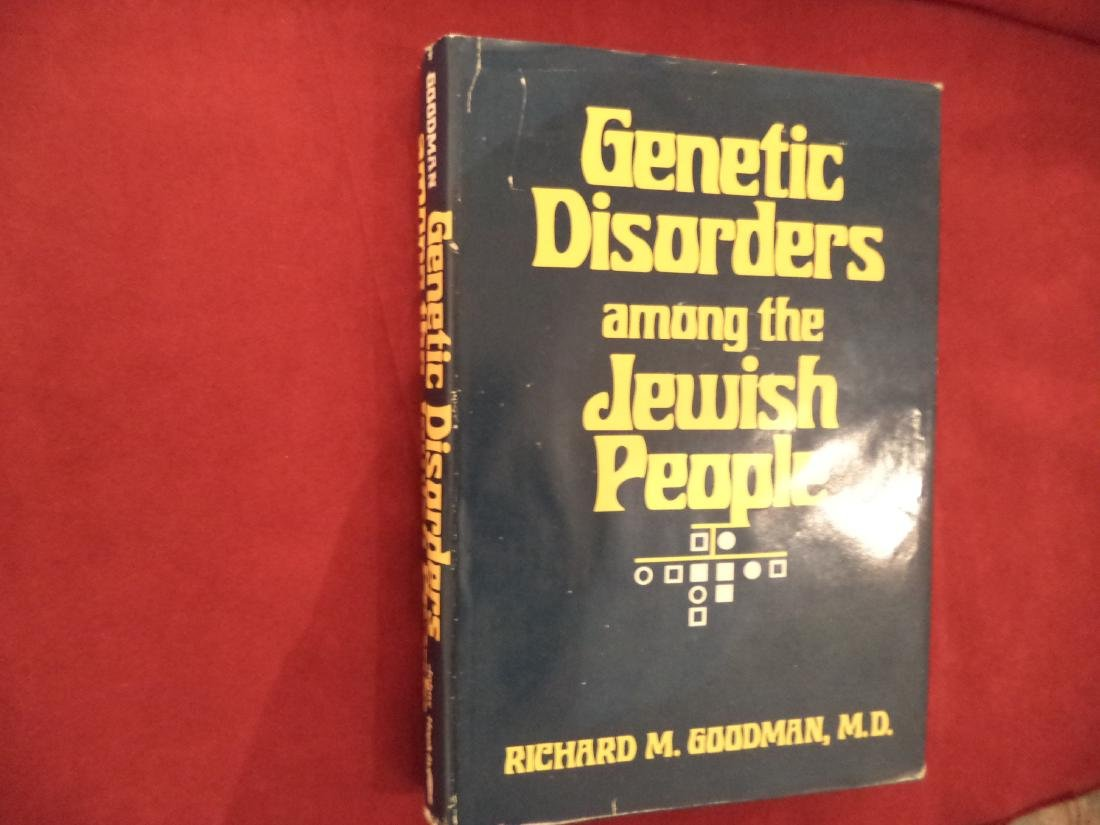 Genetic Disorders Among the Jewish People Goodman