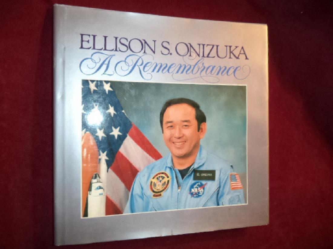Ellison S Onizuka A Remembrance Inscribed by Astronauts