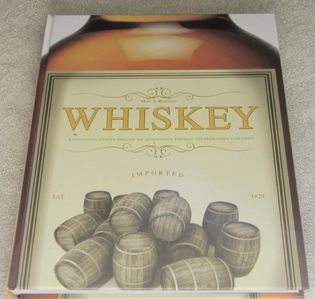 Whiskey & Distilleries Marc A. Hoffman