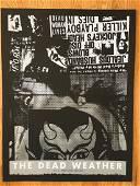 THE DEAD WEATHER Screen Print at STREET SCENE, San