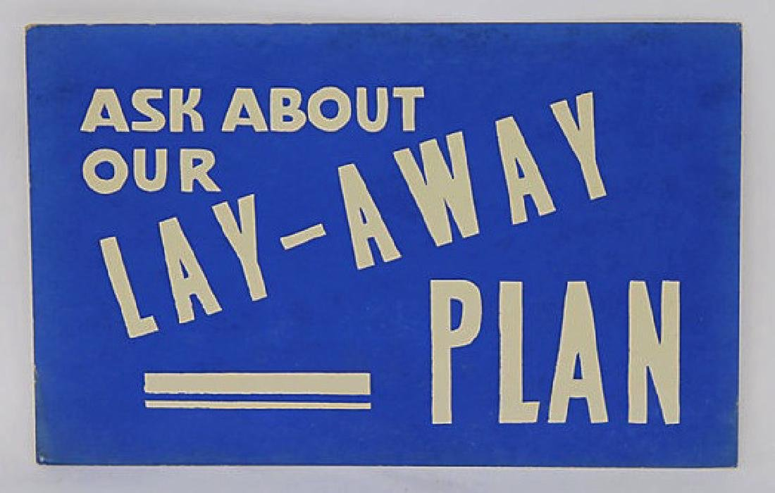 Ask About Our Lay-Away Plan Sign