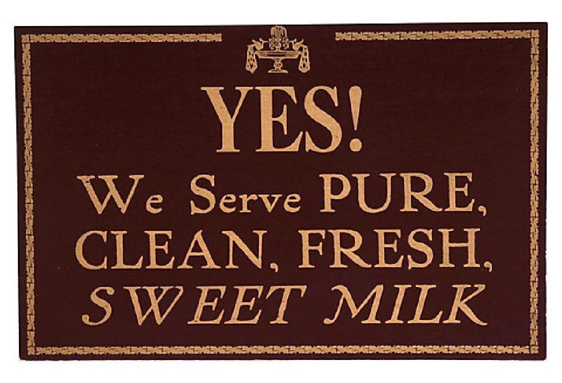 Clean, Fresh, Sweet Milk Sign
