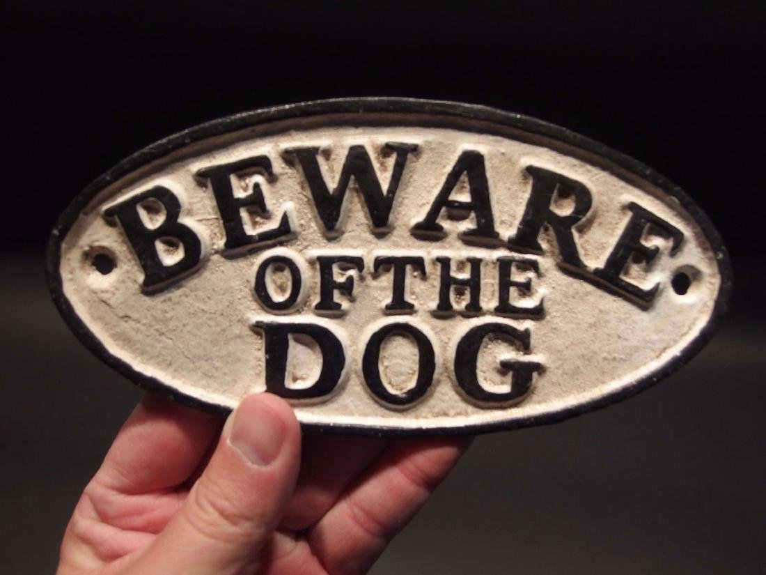 Cast Iron Beware Of The Dog Warning Sign w Raised - 3