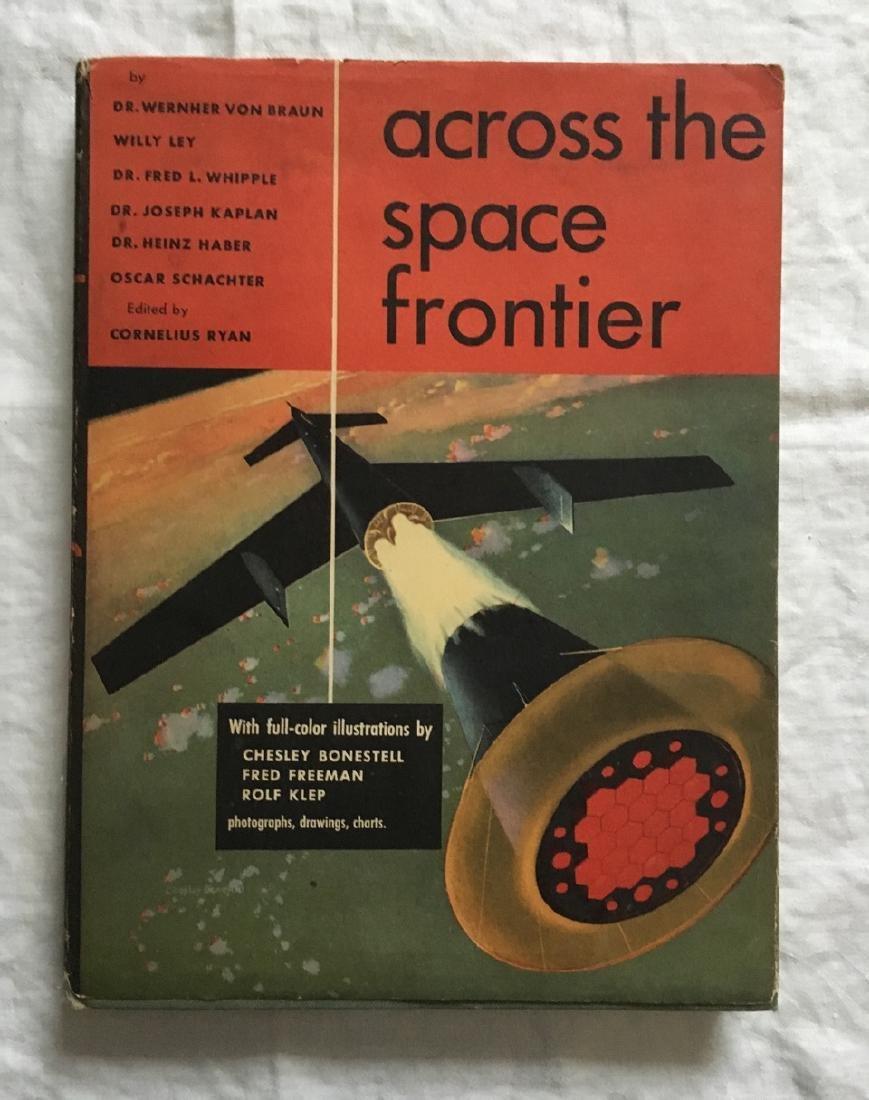 Across the Space Frontier Wernher Von Braun First Print