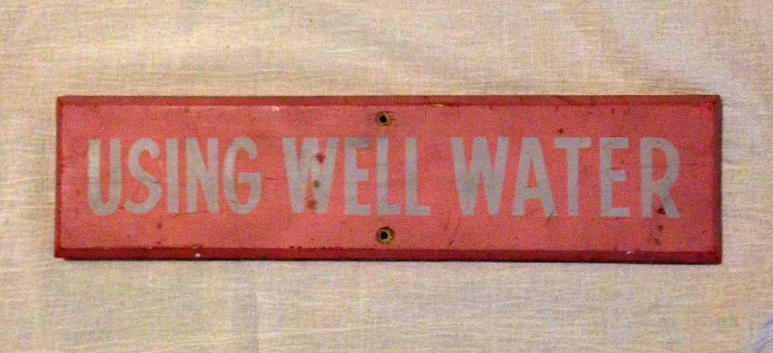 Painted Well Water Sign 1950