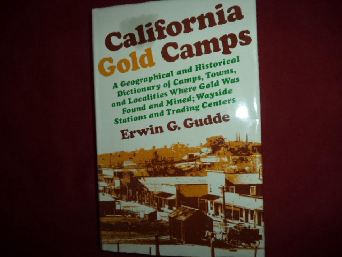 California Gold Camp Geographical Historical Dictionary