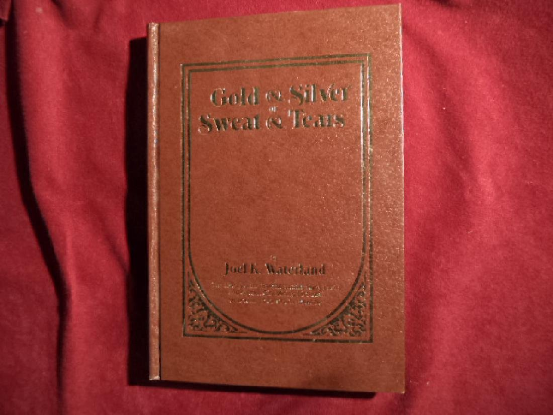 Gold & Silver or Sweat & Tears Signed by author History
