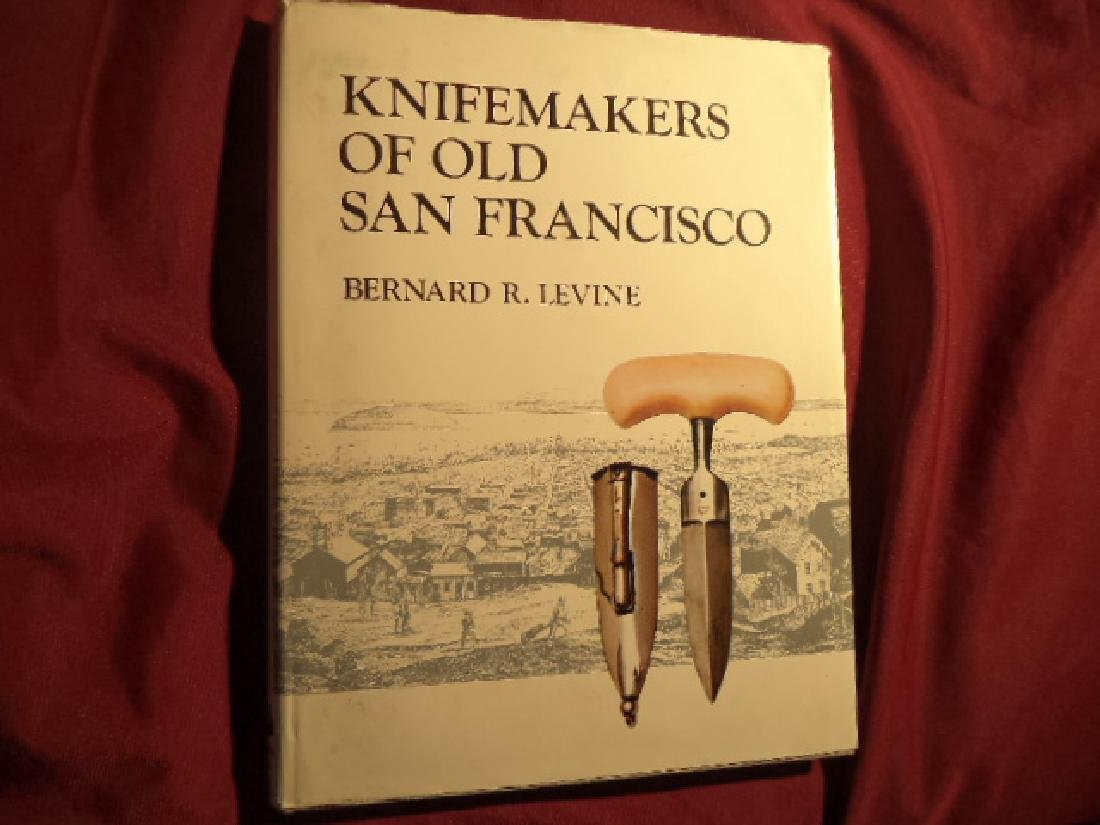 Knifemakers of Old San Francisco Stated first edition