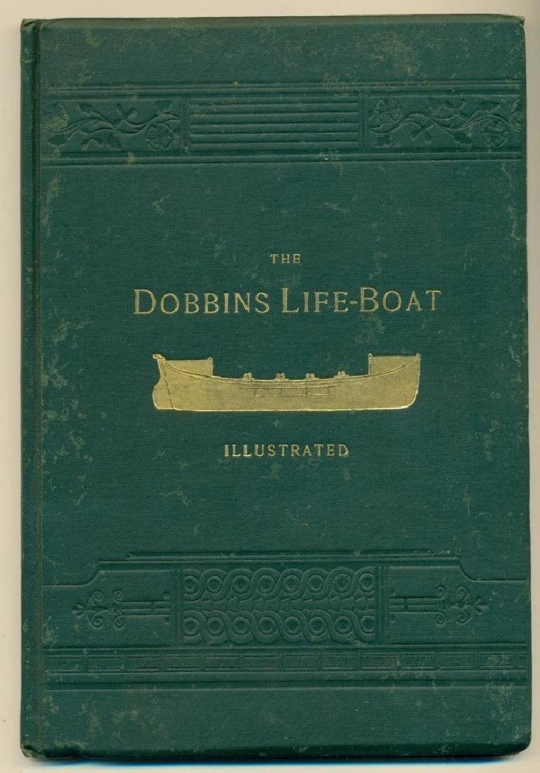 1886 David Porter Dobbins Life Boat US Life Saving Book