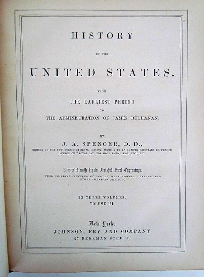 1868 3 Volumes United States History J.A. Spencer - 4