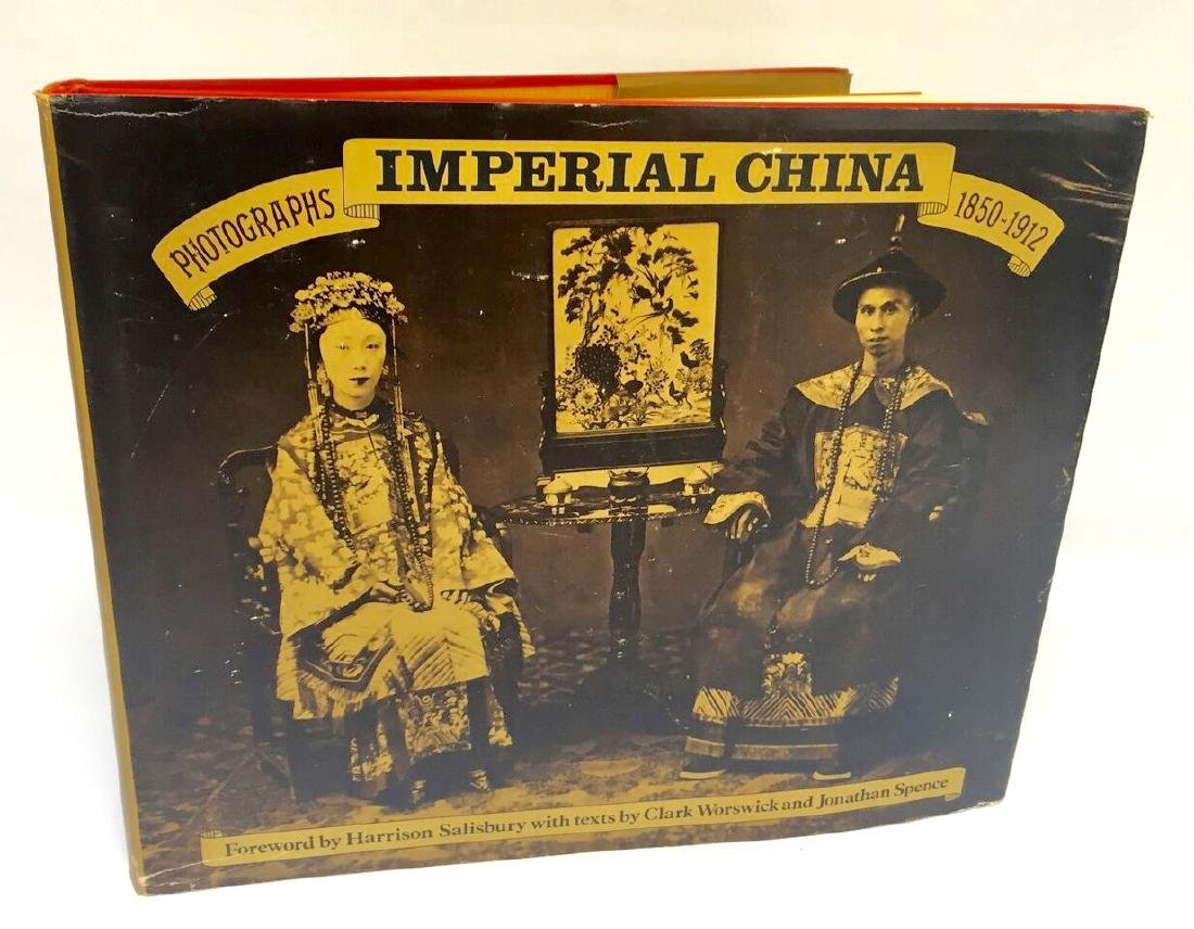 Imperial China Clark Worswick and Jonathan Spence
