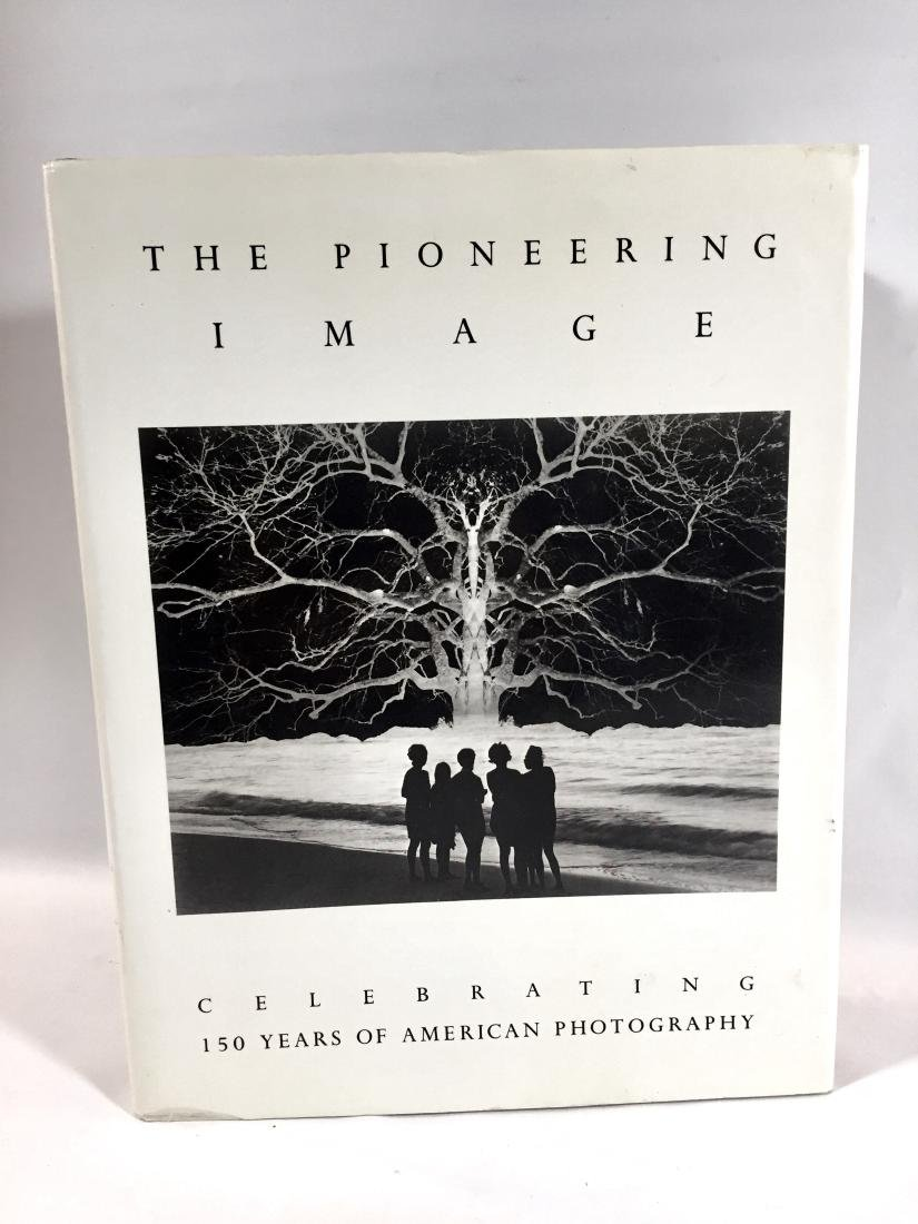 The Pioneering Image Jerald C. Maddox First Edition