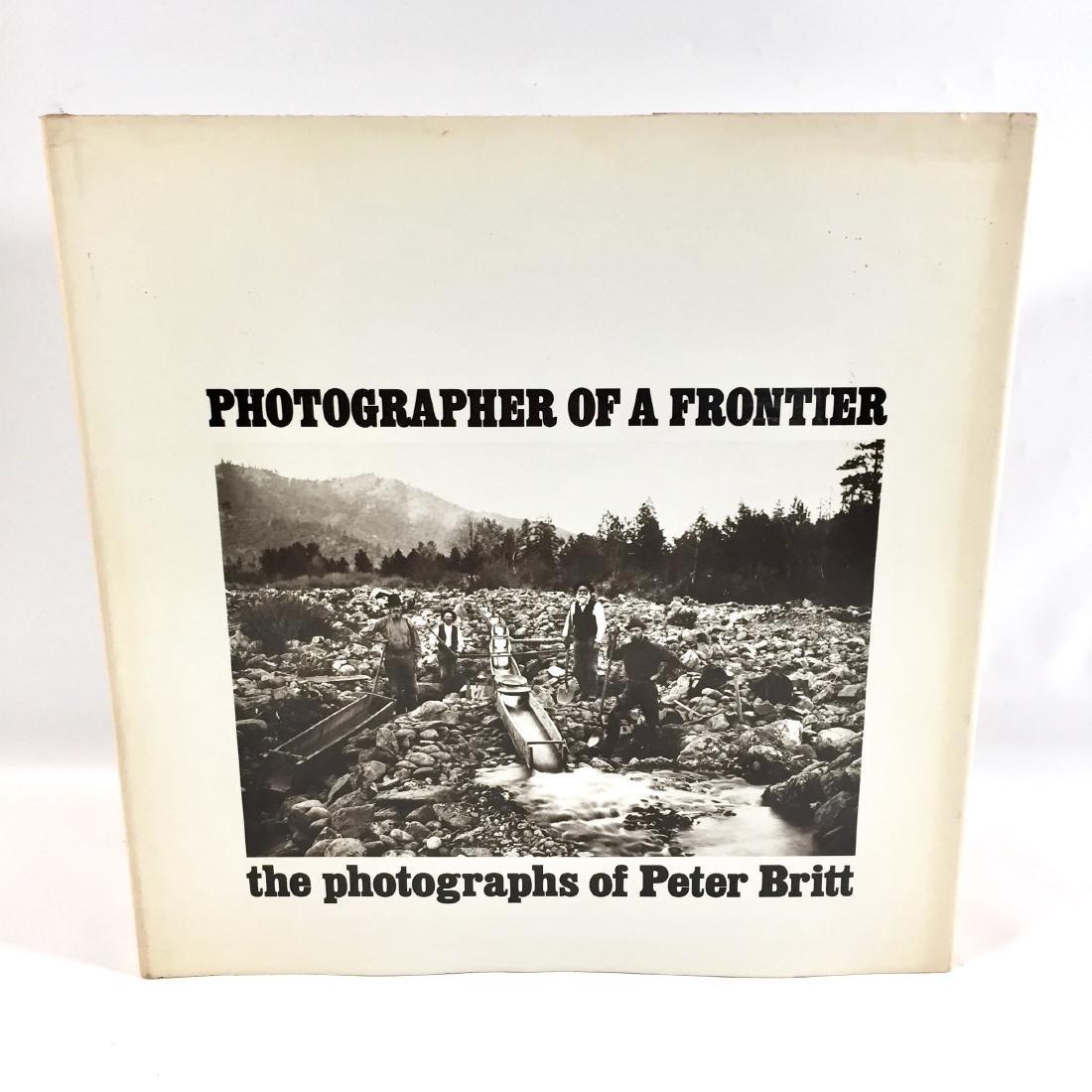 Photographer Frontier Peter Britt First Edition