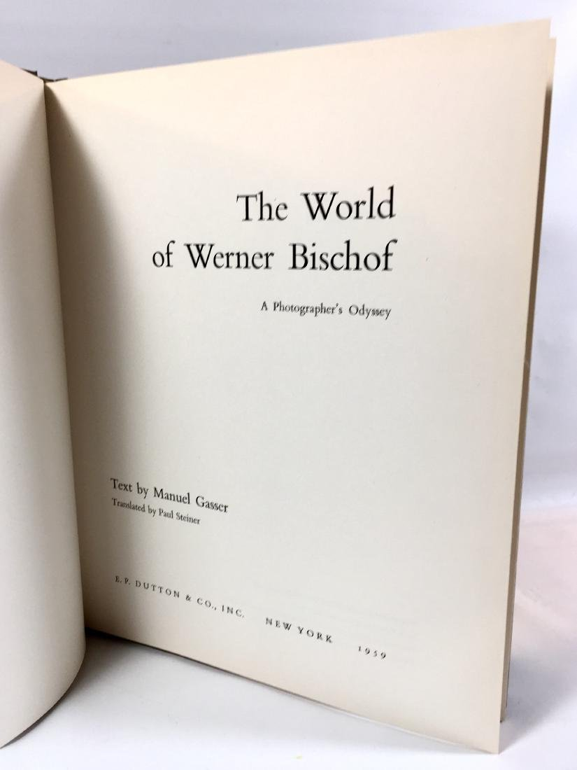 The World of Werner Bischof Manuel Gasser First Edition - 2