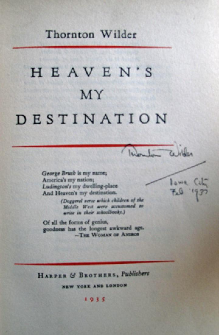 Heaven's My Destination Book Signed by Thornton Wilder