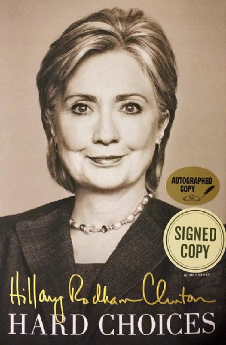 Hard Choices Hand-Signed Autographed by Hillary Clinton