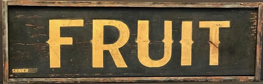 Fruit Trade Sign, C. 1880