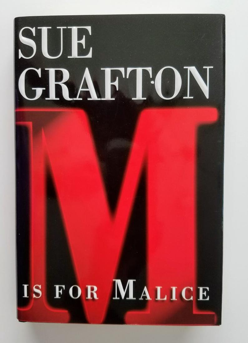 SIGNED - M is for Malice. Sue Grafton.