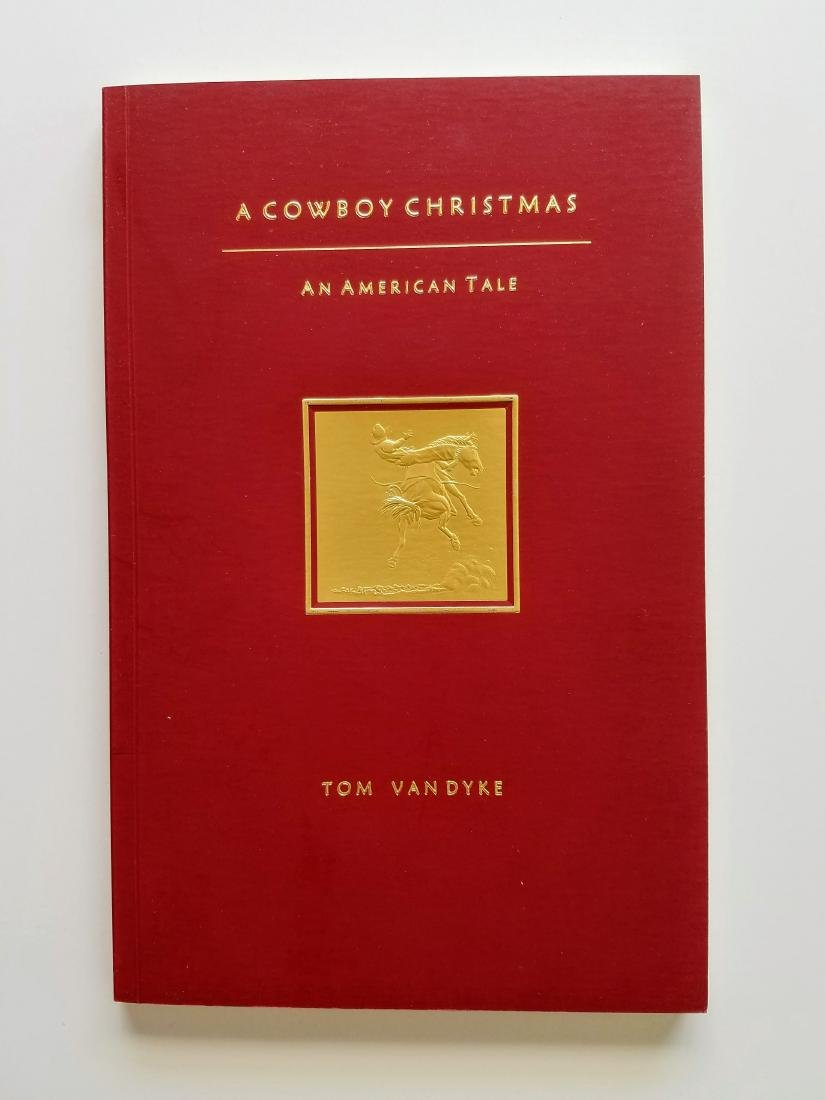 SIGNED - A Cowboy Christmas. An American Tale. Van Dyke