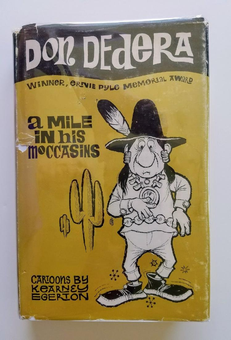A Mile in his Moccasins. SIGNED! Don Dedera.