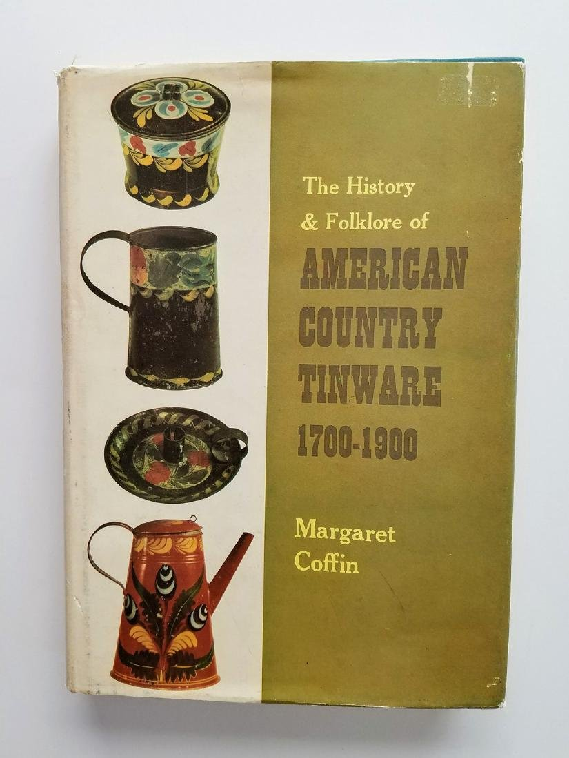 SIGNED - American Country Tinware 1700-1900.