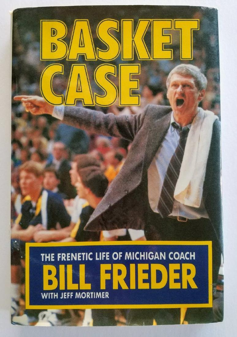 SIGNED - Basket Case Life Michigan Coach Bill Frieder