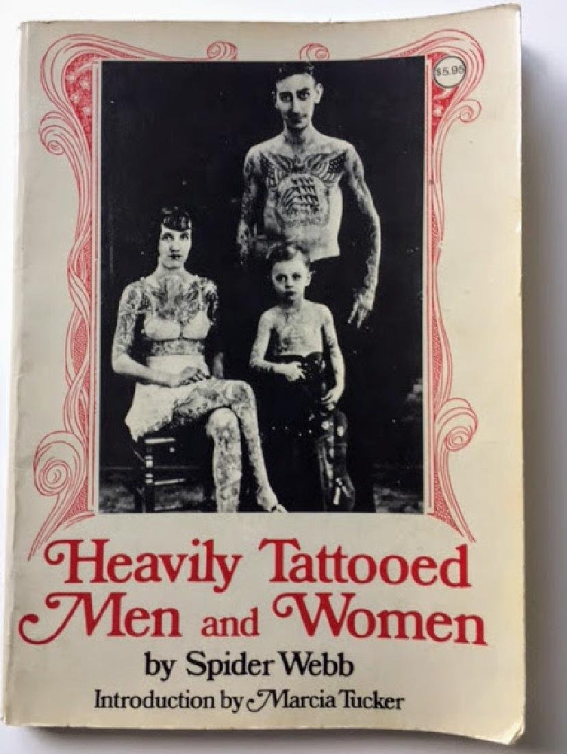 Heavily Tattooed Men and Women. SIGNED! Spider Webb.